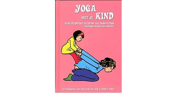 Yoga met je kind: een beweegboek voor ouders met een baby ...