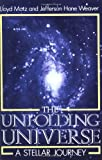 Unfolding Universe, Lloyd Motz and Jefferson Hane Weaver, 0738208752