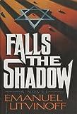 Falls the shadow, Emanuel Litvinoff, 0812829441