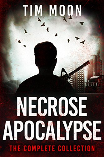 For fans of The Walking Dead and Dawn of the Dead, a special limited-time box set of all four Necrose Series books in one volume! Necrose Apocalypse: The Complete Collection by Tim Moon