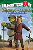 Shrek the Third: A Good King Is Hard to Find, Catherine Hapka, 0061228664