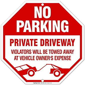 Amazon.com: Señal de no estacionar con la leyenda ...