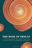 The Book of Shells, M. G. Harasewych and Fabio Moretzsohn, 0226315770