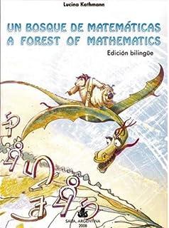 A Forest of Mathematics (bilingual edition English/Spanish)