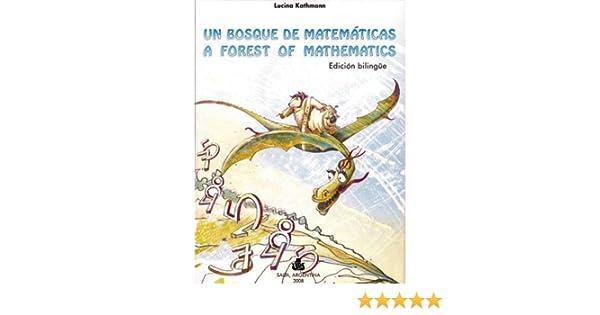 A Forest of Mathematics (bilingual edition English/Spanish ...