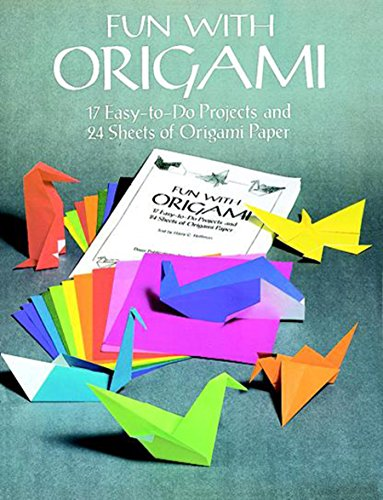 Fun with Origami: 17 Easy-to-Do Projects and 24 Sheets of Origami Paper (Dover Origami Papercraft)]()
