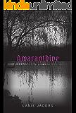 Amaranthine (Willow Shadows Book 1)