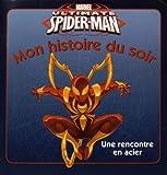 Ultimate Spider-Man : une rencontre en acier