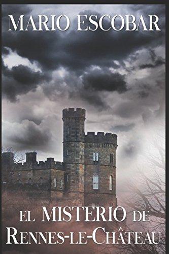 El misterio de Rennes-le-Chateau: El secreto oculto de los merovingios (Spanish Edition) [Mario Escobar] (Tapa Blanda)