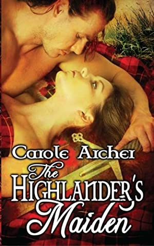 book cover of The Highlander\'s Maiden