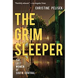 The Grim Sleeper: The Lost Women of South Central