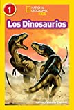 National Geographic Readers: Los Dinosaurios (Dinosaurs) (Spanish Edition)