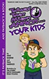 img - for Things That Might Annoy Your Kids by Dave Barend (2012-11-20) book / textbook / text book