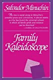 img - for Family Kaleidoscope by Salvador Minuchin (1986-01-01) book / textbook / text book