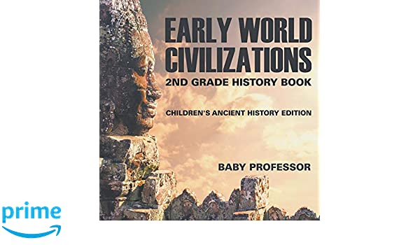 Early World Civilizations 2nd Grade History Book