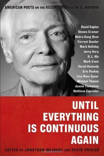 Until Everything Is Continuous Again 1st edition by David Caplan, Steven Cramer, Debra Kang Dean, Forrest Gander (2012) Paperback