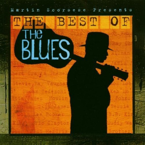 Martin Scorsese Presents The Best Of The Blues by Various Artists Audio CD: Various Artists: Amazon.es: Música