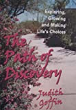 The Path of Discovery, Judith Goffin, 0974243906