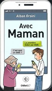 vignette de 'Avec maman (Alban Orsini)'