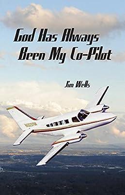 God Has Always Been My Co-Pilot