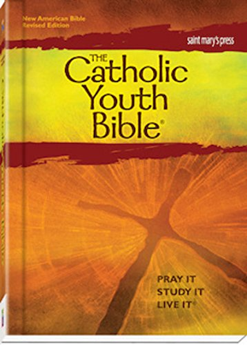 - The Catholic Youth Bible,Third Edition, NABRE: New American Bible Revised Edition