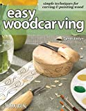 easy garden ideas and designs Easy Woodcarving: Simple Techniques for Carving and Painting Wood (Fox Chapel Publishing) Beginner-Friendly Guide to Getting Started; Step-by-Step Instructions, Skill-Building Exercises, and Projects