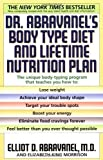 Dr. Abravanel's Body Type Diet and Lifetime Nutrition Plan by Elliot D. Abravanel (July 6 1999)