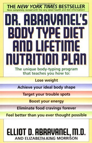 Dr. Abravanel's Body Type Diet and Lifetime Nutrition Plan by Elliot D. Abravanel (July 6 1999)