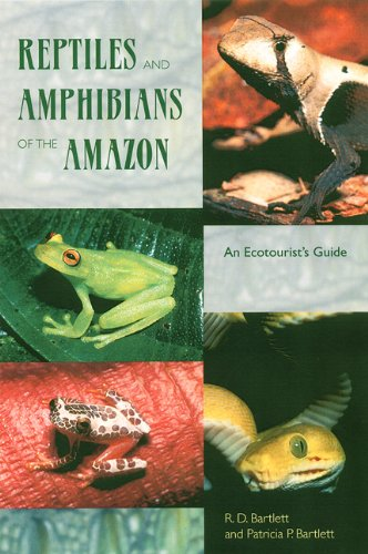 Reptiles and Amphibians of the Amazon: An Ecotourist's Guide pdf