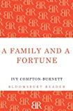 A Family and a Fortune, Ivy Compton-Burnett, 1448204186