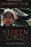 Stolen Child, Kimberly Rae, 1466325305