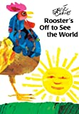 Rooster's off to See the World, Eric Carle, 0613183258