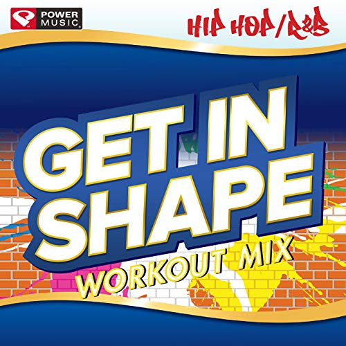 Get In Shape Workout Mix - Hip H...