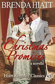 Christmas Promises: A Hiatt Regency Classics novella by [Hiatt, Brenda]