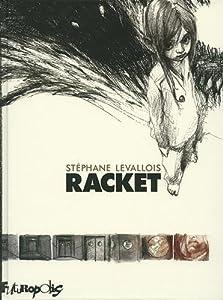 vignette de 'Racket (Stéphane Levallois)'