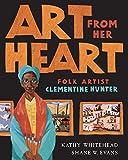 Art From Her Heart: Folk Artist Clementine Hunter