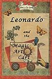 Leonardo and the Magic Art Cart, Marianne Bickett, 1466982071