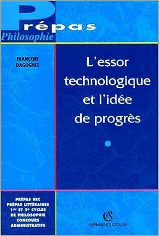 Livres gratuits en ligne L'essor technologique et l'idée de progrès pdf, epub ebook