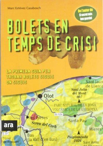 Dragtedraiprat  Libro Bolets En Temps De Crisi Marc