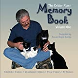 The Critter Room Memory Book Volume One: Hitchhiker Fosters Ghostbuster Kittens Pixar Fosters AI Fosters (Volume 1)