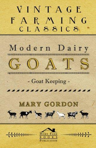 Modern Dairy Goats - Goat Keeping ebook