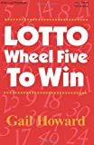 Lotto Wheel Five to Win, 3rd Edition