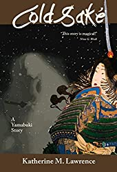 Cold Sake: A Yamabuki Story