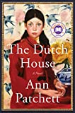 Kindle Store : The Dutch House: A Novel