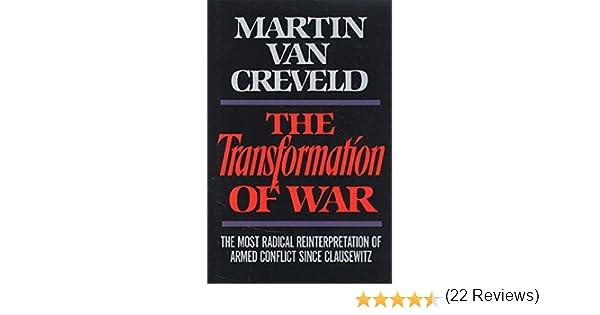 Transformation of War (English Edition) eBook: Creveld, Martin Van: Amazon.es: Tienda Kindle