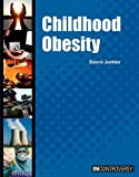 Childhood Obesity (In Controversy)