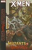 X-Men: Curse of the Mutants: Mutants vs. Vampires