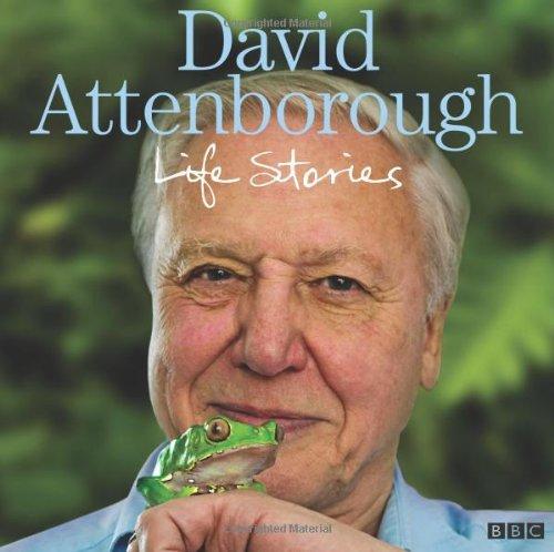 David Attenborough's Life Stories (BBC Audio)
