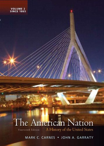 The American Nation: A History of the United States, Volume 2 with NEW MyHistoryLab with eText -- Access Card Package (1