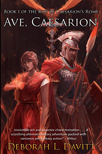 Ave, Caesarion (The Rise of Caesarion's Rome Book 1) (English Edition)